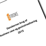 Danskernes brug af business case og gevinstrealisering – 2015-analysen er færdig